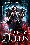 Dirty Deeds (Bonds of Blood #3)