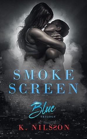 Smoke Screen (The Blue Trilogy, #2)
