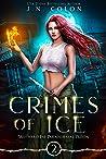 Crimes of Ice (Wayward Fae Paranormal Prison, #2)