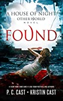 Found (The House of Night Other World Series, #4)
