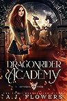 Dragonrider Academy: Episode 2 (Dragonrider Academy, #2)