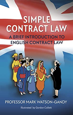 Simple Contract Law: A brief introduction to English Contract Law