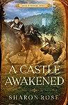 A Castle Awakened (Castle in the Wilde #1)