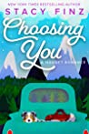 Choosing You by Stacy Finz