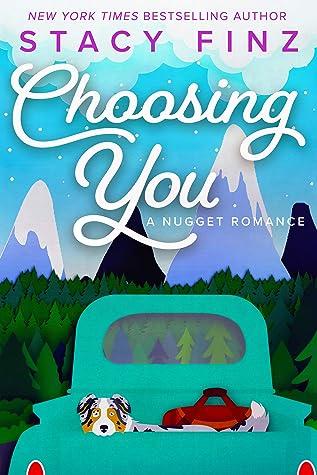 Choosing You (Nugget #11)
