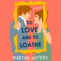 To Love and to Loathe