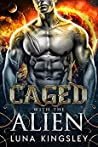 Caged with the Alien (Roh'ilian Warrior #1)