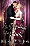 The Making of a Lady: A Regency Historical Romance