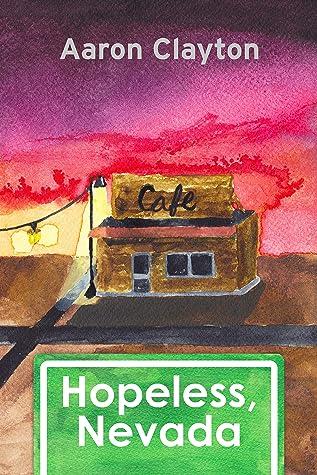 Hopeless, Nevada