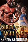 Siren of the Highlands: Scottish Medieval Highlander Romance (Highlanders of Cherrythorn Book 2)