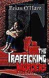The Trafficking Murders (Inspector Sheehan Mysteries #5)