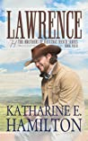 Lawrence: The Brothers of Hastings Ranch Series Book Four
