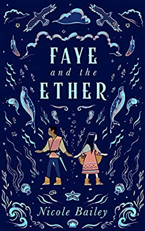 Faye and the Ether (Faye and the Ether #1)
