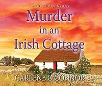 Murder in an Irish Cottage (Irish Village Mystery (5))
