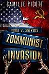 Snipers (Zommunist Invasion #2)