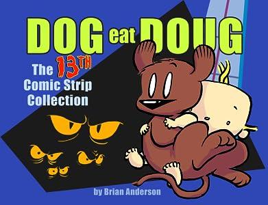 Dog eat Doug: The Thirteenth Comic Strip Collection (Dog eat Doug #13)