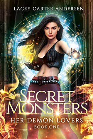 Secret Monsters by Lacey Carter Andersen