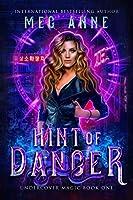 Hint of Danger (Undercover Magic)