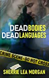 Dead Bodies, Dead Languages (Heroes of Coweta County Book 3)