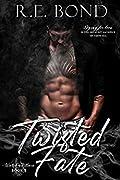 Twisted Fate (Watch Me Burn, #2)