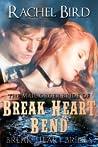The Mail Order Bride of Break Heart Bend (Break Heart Brides Book 2)