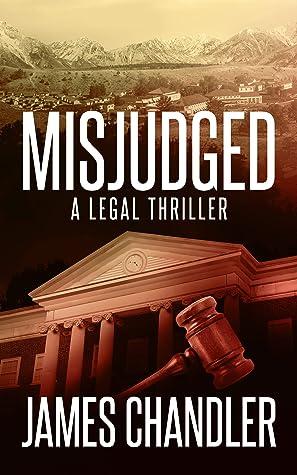 Misjudged: A Legal Thriller (Sam Johnstone, #1)