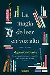 La magia de leer en voz alta: Los beneficios intelectuales y emocionales de la narrativa oral en niños y adultos (Crecimiento personal)