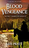 Blood Vengeance (The Matt Bannister Series Book 9)