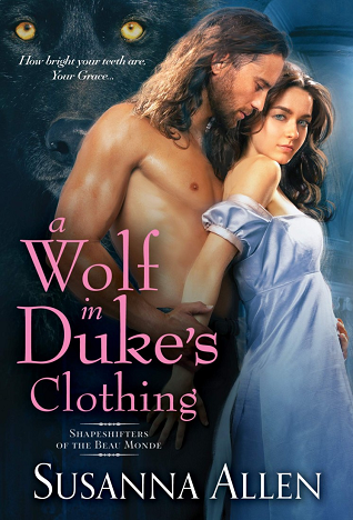A Wolf in Duke's Clothing (Shapeshifters of the Beau Monde, #1)
