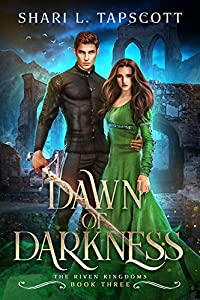 Dawn of Darkness (The Riven Kingdoms #3)