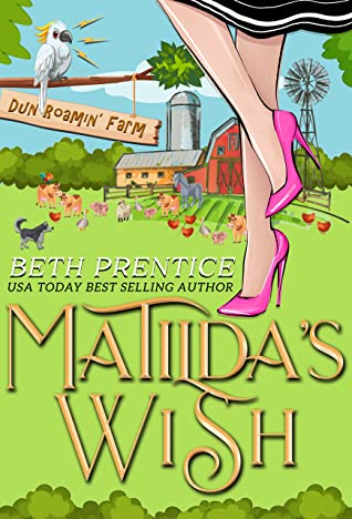 Matilda's Wish by Beth Prentice