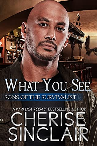 What You See (Sons Of The Survivalist, #3)