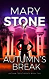 Autumn's Break (Autumn Trent #2)