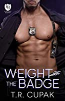 Weight of the Badge (The Everyday Heroes World)
