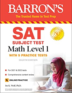 SAT Subject Test Math Level 1: with 5 Practice Tests