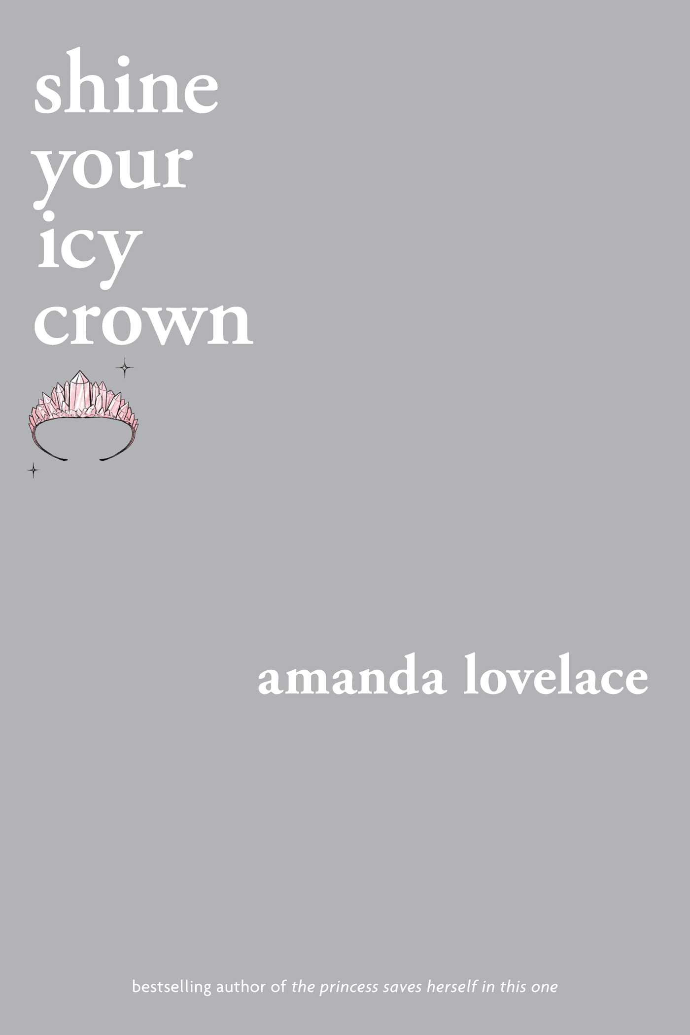 Shine your Icy Crown (You Are Your Own Fairy Tale, #2)