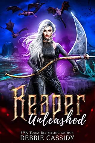 Reaper Unleashed  (Deadside Reapers, #7)