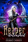 Reaper Unleashed  (Deadside Reapers, #7)