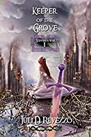 Keeper of the Grove (Stewards War, #1)
