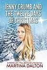 Jenny Crumb and the Twelve Days of Christmas (Jenny Crumb #3.5)