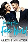 Rocking His Fake World (Love You Forever #3) audiobook review