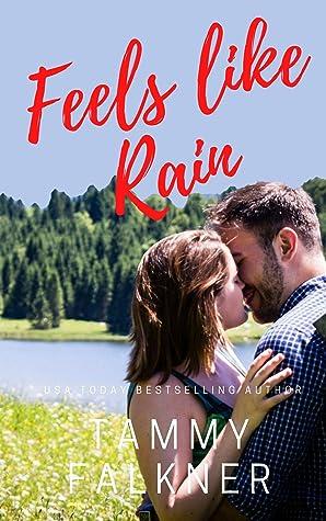Feels like Rain by Tammy Falkner