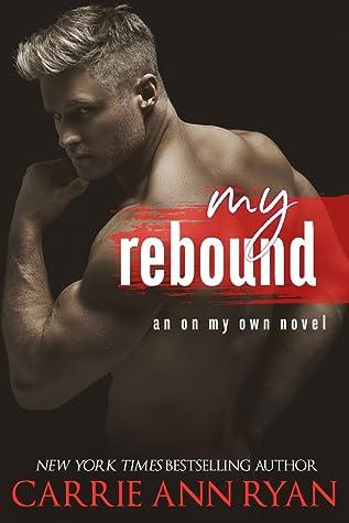 My Rebound (On My Own, #2)