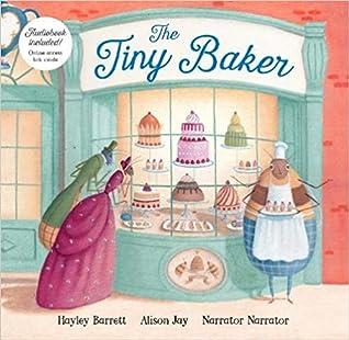 The Tiny Baker by Hayley  Barrett