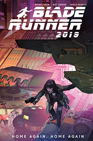 Blade Runner 2019, Vol. 3: Home Again, Home Again