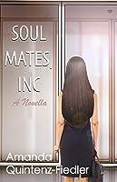 Soul Mates, Inc: A Novella