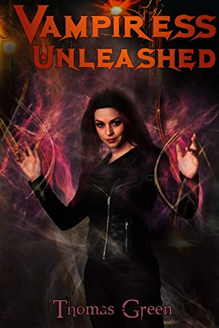 Front cover of Vampiress Unleashed by Thomas Green