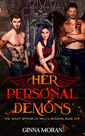 Her Personal Demons (The Seven Sinners of Hell's Kingdom Book 1)
