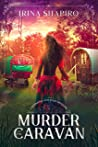 Murder In The Caravan (Redmond and Haze Mysteries, #4)