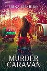 Murder In The Caravan (Redmond and Haze Mysteries, #4)